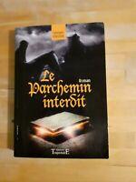 Georges Colleuil - Le parchemin interdit - Ed. Trajectoire