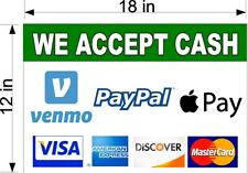 12 X 18 Smooth Pvc Sign We Accept Venmo Apple Pay Paypal Visa Amex Mc Payments