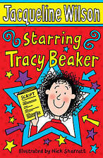 Starring Tracy Beaker by Jacqueline Wilson (Paperback, 2007)
