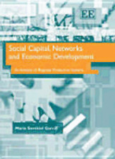 Social Capital, Networks and Economic Development: An Analysis of Regional: Used