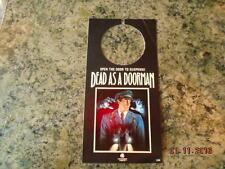 Rare Dead as a Doorman movie door hanger