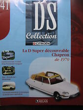 MAGAZINE CITROEN DS COLLECTION N°41 D SUPER DECOUVRABLE CHAPRON 1970