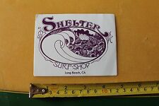 New listing Shelter Surf Shop Long Beach California Surfboards Misc So Cal Surfing Sticker