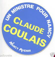 Autocollant Sticker Pub - Elections municipales Nancy Claude Coulais an. 1970