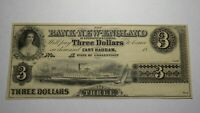 $3 18__ East Haddam Connecticut CT Obsolete Currency Note! Bank Of New England