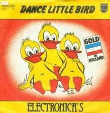"Electronica's* - Dance Little Bird (7"", Single) Vinyl Schallplatte 28243"