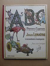 ABC petits contes par Jules Lemaître de l'académie française