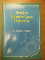 Bruges Flower Lace Patterns by Sutton, Edna Book The Fast Free Shipping