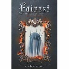Fairest The Lunar Chronicles: Levana's Story by Marissa Meyer 9781250060556