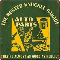 Busted Knuckle Garage Auto Parts metal sign (pst 1212) REDUCED TO CLEAR