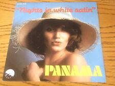 "PANAMA - NIGHTS IN WHITE SATIN     7"" VINYL PS"