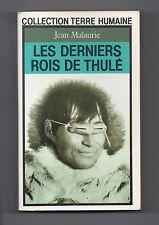 Les derniers Rois de Thulé - Jean Malaurie - Esquimaux - Pôle - Polaire