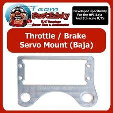 Team FastEddy HPI BAJA 5B 5T 5SC THROTTLE BRAKE SERVO MOUNT