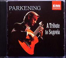 Christopher PARKENING Tribute to Segovia TORROBA SOR GRANADOS SANZ ALBENIZ CD
