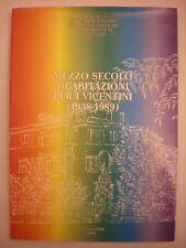ARCHITETTURA MEZZO SECOLO DI ABITAZIONI PER I VICENTINI (1938-1989)