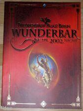 Friedrichstadtpalast Berlin Programmheft Wunderbar Die 2002. Nacht