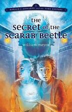 Horace: Secret of Scarab Beetle [Horace j. Edwards and the Time Keepers]