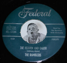 """R&B 45~THE RAMBLERS~Heaven And Earth /Don't You Know~Federal 70s Repro CLEAN 7"""""""