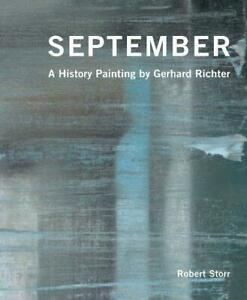 September: A History Painting by Gerhard Richter, Very Good Condition Book, Robe