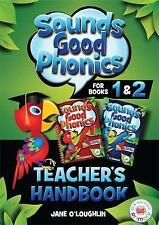 Sounds Good Phonics Teacher's Handbook for Books 1&2 by O'Loughlin, Jane
