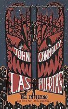 Las puertas del infierno estan a punto de abrirse (Spanish Edition) (Escritura D