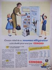 PUBLICITÉ 1958 RÉFRIGÉRATEUR CONORD ÉTUDIÉ POUR VOUS - ADVERTISING