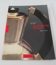 AVANTGARDE DESIGN 1880-1930 by Torsten Brohan & Thomas Berg, 1994, Illustrated