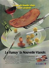 PUBLICITE ADVERTISING  1990    SODEBO   le FUMAY  la nouvelle viande
