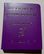Love is in the Earth: Passport to Crystals - The Little Book