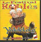 CD SINGLE 3 TITRES--LE FESTIVAL ROBLES--YAKDELOLO--1998--NEUF / SEALED