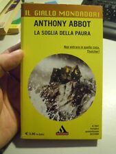 LIBRO : ANTHONY ABBOT - LA SOGLIA DELLA PAURA - MONDADORI (LV-6)