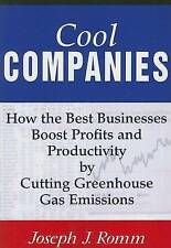 Cool Companies: How the Best Businesses Boost Profits and Productivity by Cuttin