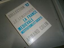 livre histoire La France médiévale Institutions et société Par J-F Lemarignier
