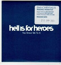 (FI923) Hell Is For Heroes, You Drove Me To It - 2003 DJ CD