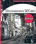 NEW - Dreamweaver MX 2004 Savvy(tm)