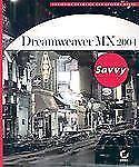 NEW - Dreamweaver MX 2004 Savvy(tm)