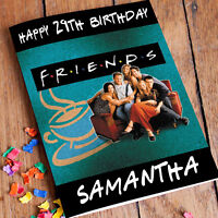 FRIENDS TV SHOW  Personalised Birthday Card! FREE Shipping! Premium Quality!