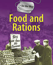 Hicks, Peter, Food and Rations (In The War), Very Good Book