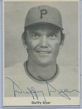 Duffy Dyer Pittsburgh Pirates Team Issue Picture ( 3 X 4) Autograph
