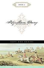 Duty and Desire (Fitzwilliam Darcy, Gentleman, Book 2)