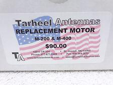 Replacement Motor assembly 200a-hp, 400a...Tarheel Antennas