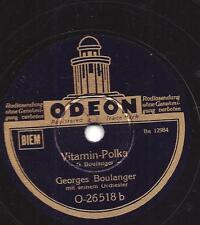 Georges Boulanger Orchester : Gemüse ! Gemüse ! Gemüse !  +  Vitamin-Polka
