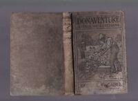 Bonaventure: A Prose Pastoral of Acadian Louisiana, George W. Cable 1901 repr HC