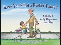 NEW Have You Filled A Bucket Today?: A Guide to Daily Happiness for Kids