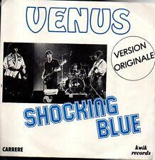 45 giri-Venus -Shocking blue  SC2 -