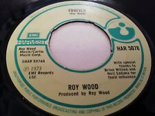 """ROY WOOD * FOREVER * 7"""" SINGLE VERY GOOD 1973"""