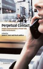 Perpetual Contact: Mobile Communication, Private, , New