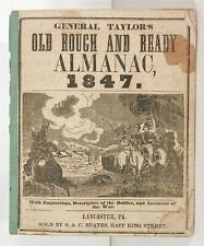 1847 ZACHARY TAYLOR OLD ROUGH & READY ALMANAC MEXICAN WAR - CAMPAIGN BOOKLET