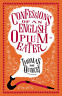 Quincey Thomas De-Confessions Of An English Opium-Eater BOOK NUOVO