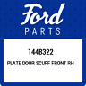 1448322 Ford Plate door scuff front rh 1448322, New Genuine OEM Part